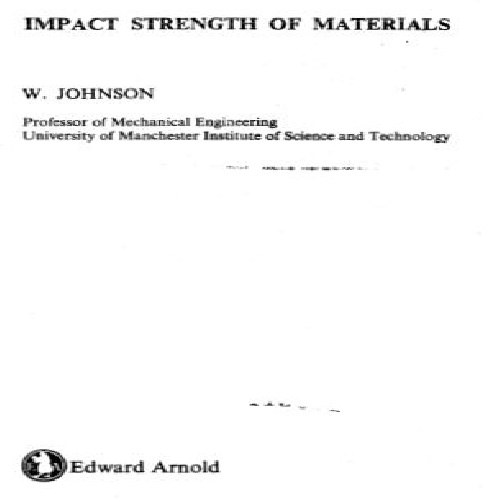نسخه کامل کتاب Impact Strength of Materials نویسنده William Johnson